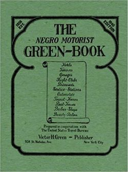 The Negro Green Motorist Book by Victor Hugo Green