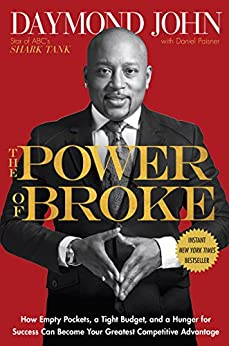 The Power of Broke by Daymond John